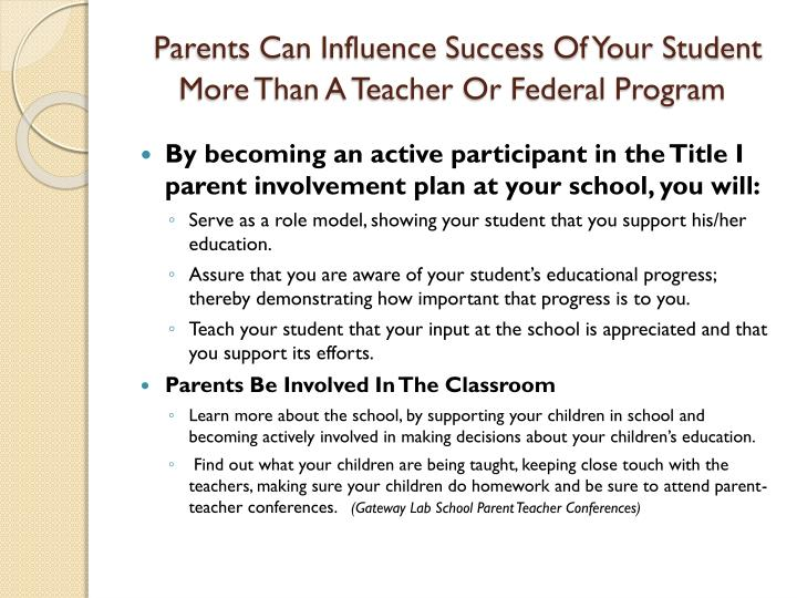 Parents Can Influence Success Of Your Student  More Than A Teacher Or Federal Program
