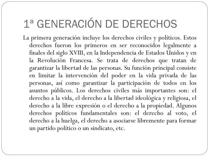 1ª GENERACIÓN DE DERECHOS