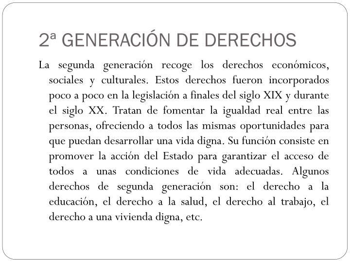 2ª GENERACIÓN DE DERECHOS