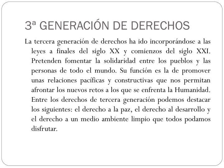 3ª GENERACIÓN DE DERECHOS