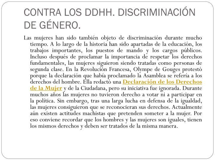 CONTRA LOS DDHH. DISCRIMINACIÓN DE GÉNERO.