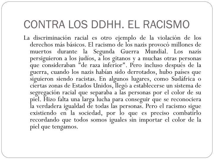 CONTRA LOS DDHH. EL RACISMO