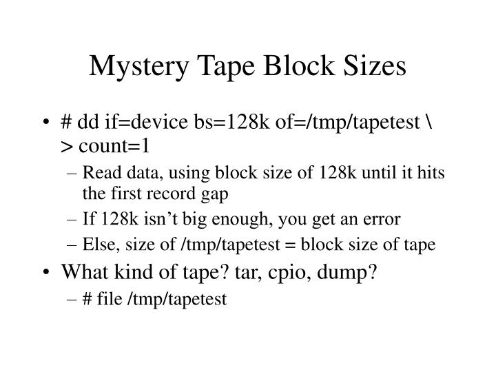 Mystery Tape Block Sizes