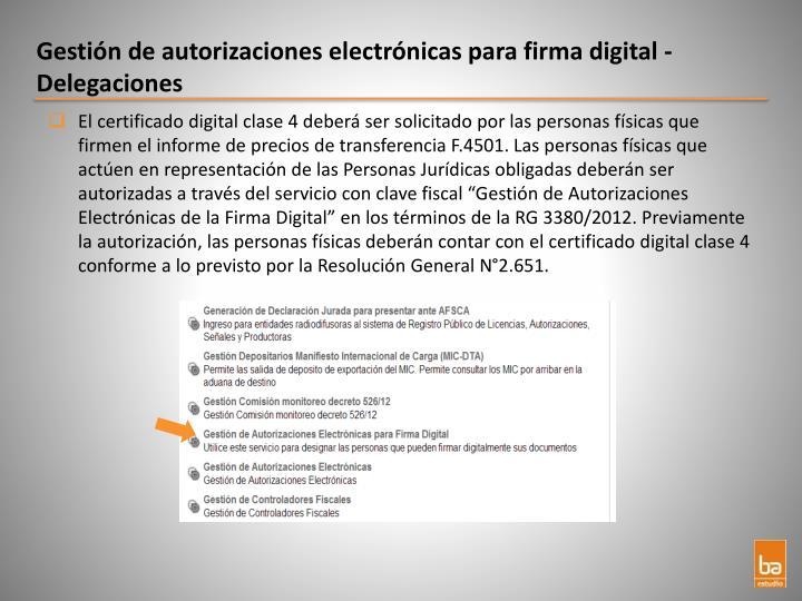 Gestión de autorizaciones electrónicas para firma digital - Delegaciones