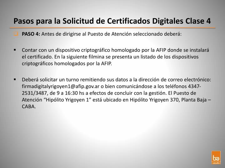 Pasos para la Solicitud de Certificados Digitales Clase 4