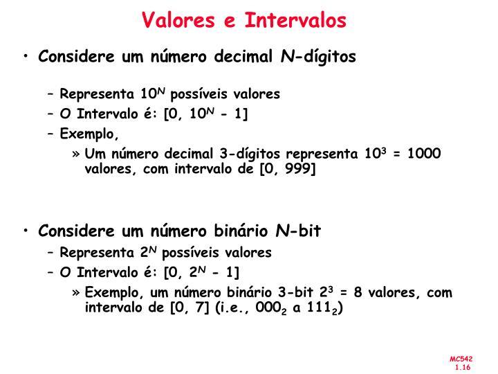 Valores e Intervalos
