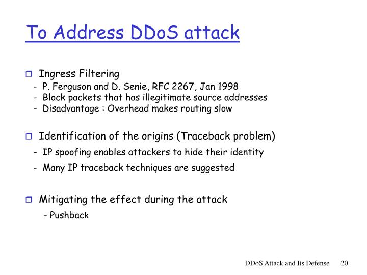 To Address DDoS attack