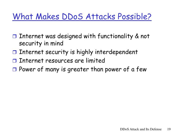 What Makes DDoS Attacks Possible?
