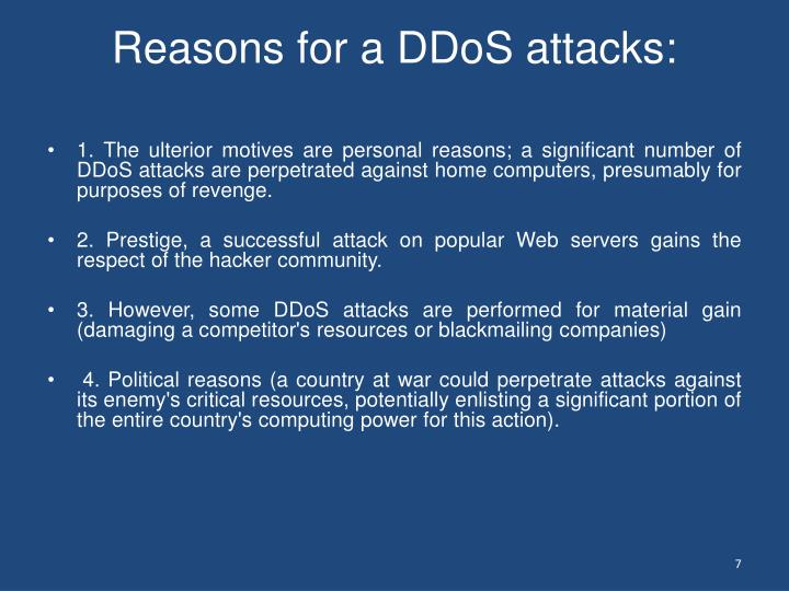 Reasons for a DDoS attacks: