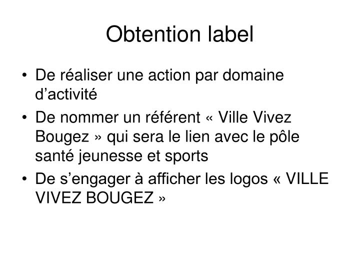 Obtention label