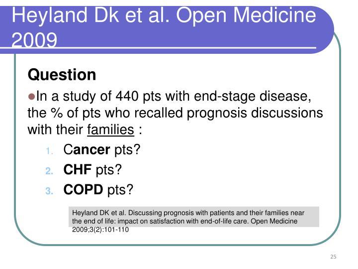 Heyland Dk et al. Open Medicine 2009