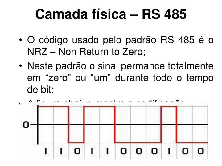 Camada física – RS 485