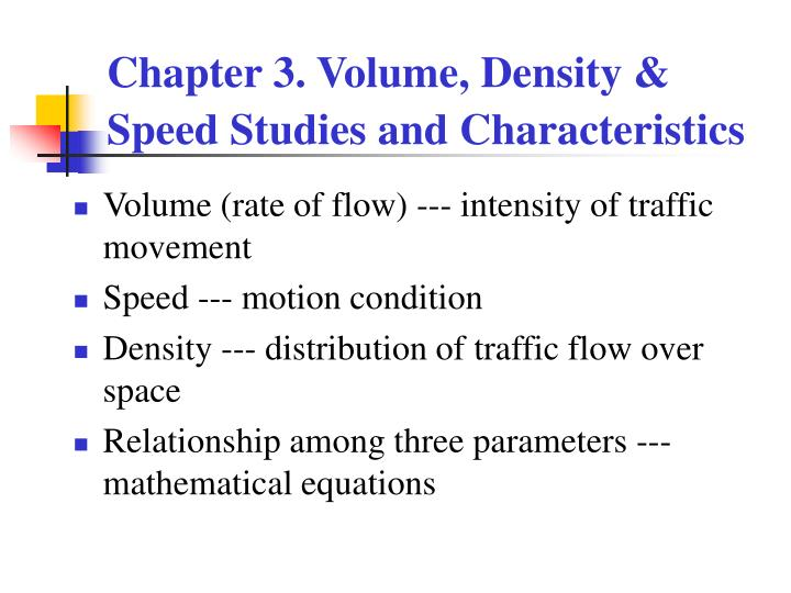 Chapter 3 volume density speed studies and characteristics