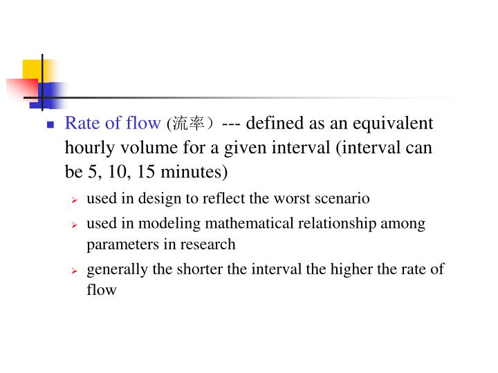 Rate of flow