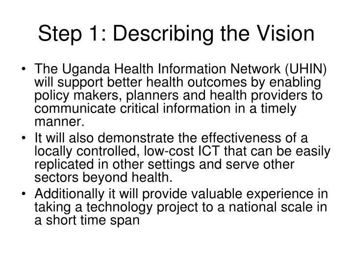 Step 1: Describing the Vision