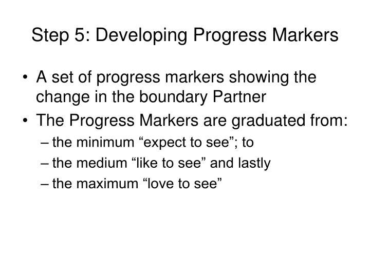 Step 5: Developing Progress Markers