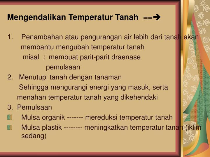 Mengendalikan Temperatur Tanah