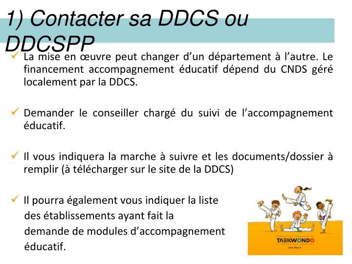 1) Contacter sa DDCS ou DDCSPP