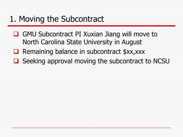1. Moving the Subcontract