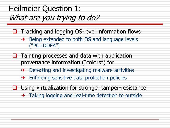 Heilmeier Question 1: