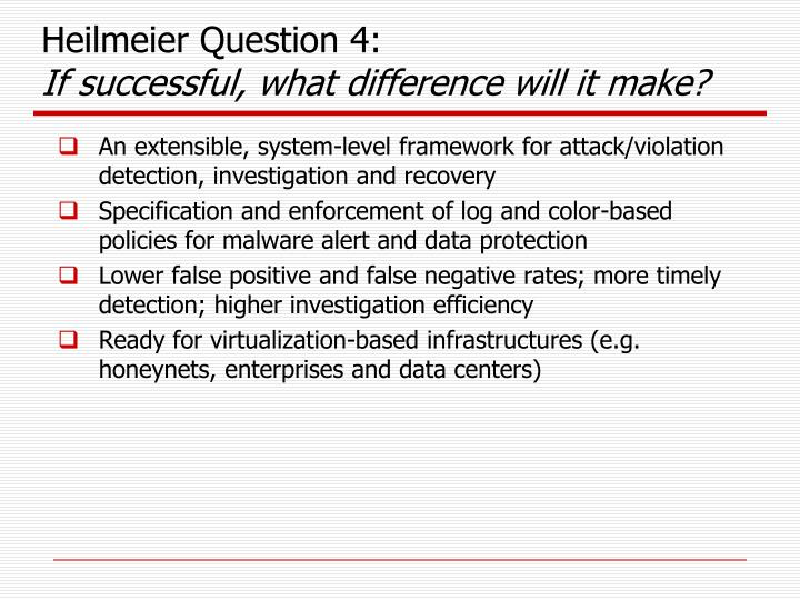 Heilmeier Question 4: