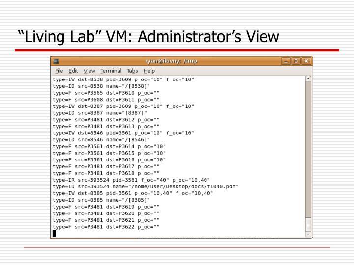 """Living Lab"" VM: Administrator's View"