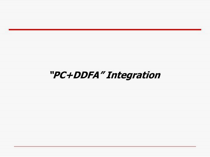 """PC+DDFA"" Integration"