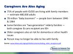 caregivers are also aging