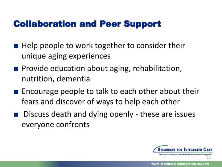 Collaboration and Peer Support