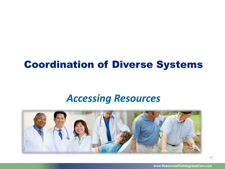 Coordination of Diverse Systems