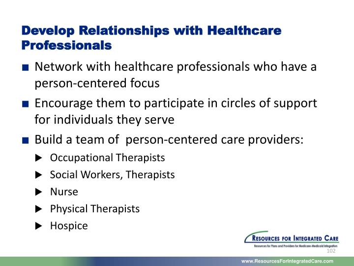 Develop Relationships with Healthcare Professionals