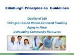 edinburgh principles as guidelines
