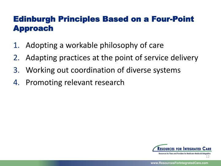 Edinburgh Principles Based on a Four-Point Approach