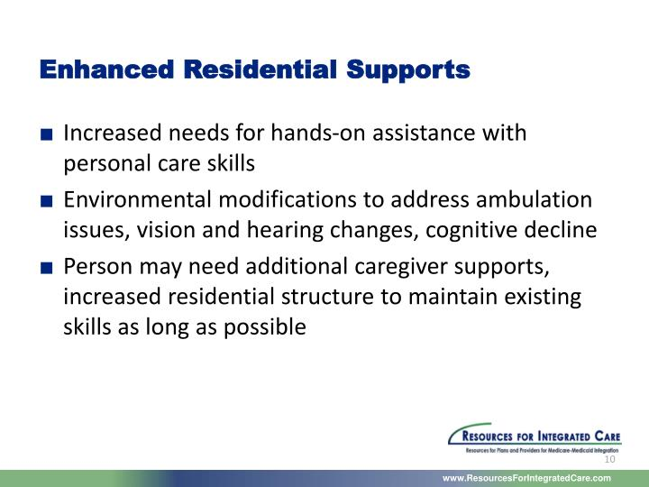 Enhanced Residential Supports