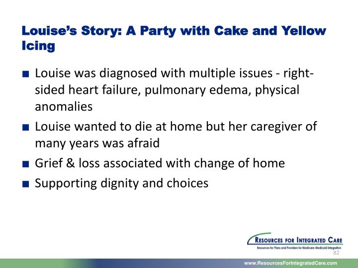 Louise's Story: A Party with Cake and Yellow Icing