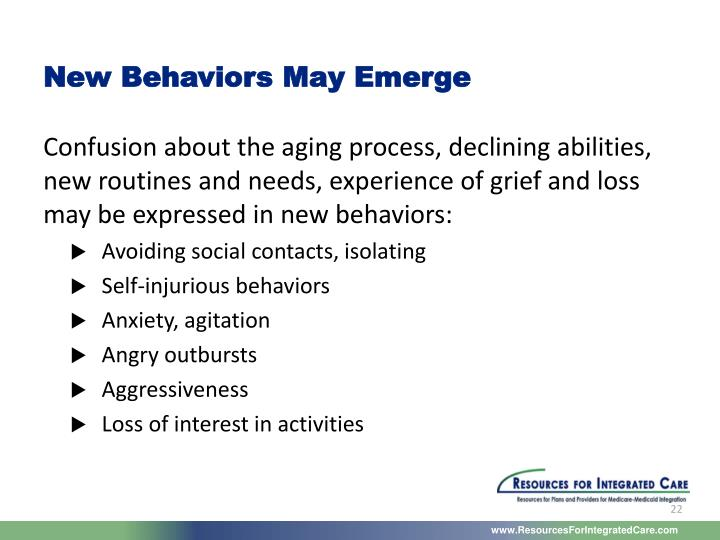New Behaviors May Emerge