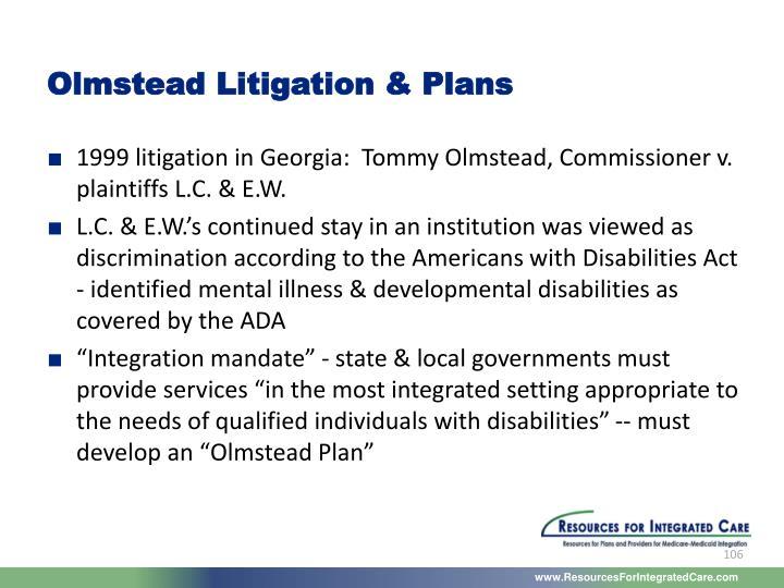 Olmstead Litigation & Plans
