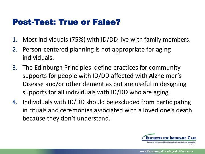 Post-Test: True or False?