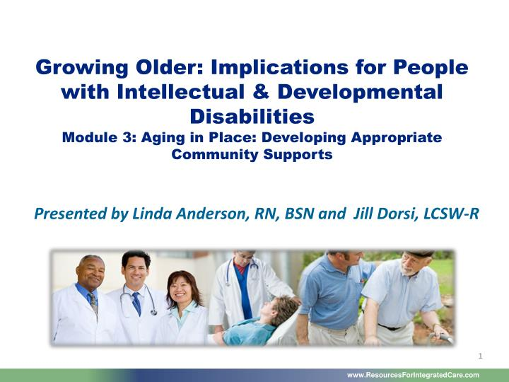 Growing Older: Implications for People with Intellectual & Developmental Disabilities