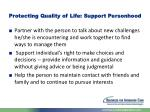 protecting quality of life support personhood