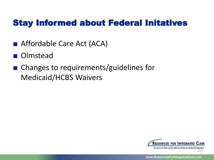 Stay Informed about Federal Initatives