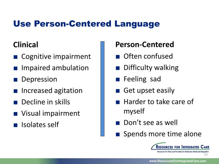 Use Person-Centered Language