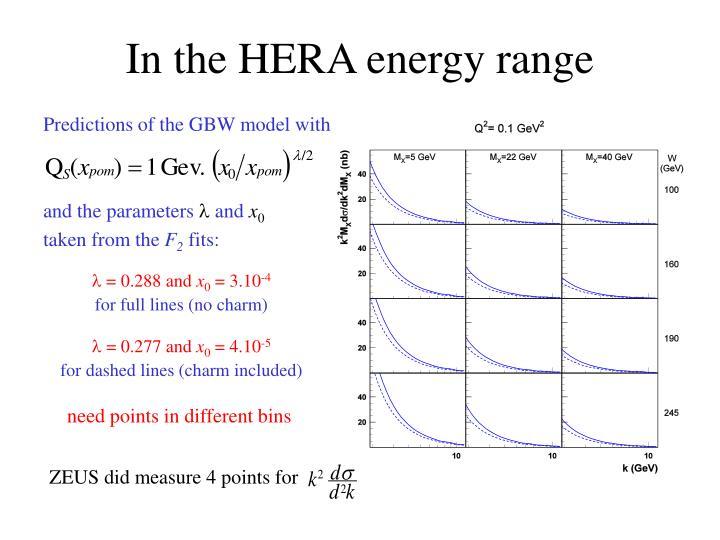 In the HERA energy range