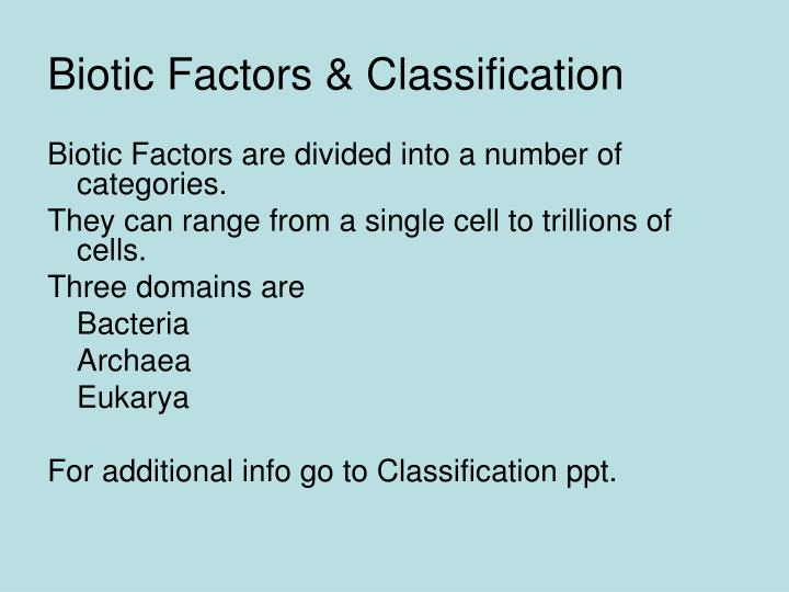 Biotic Factors & Classification