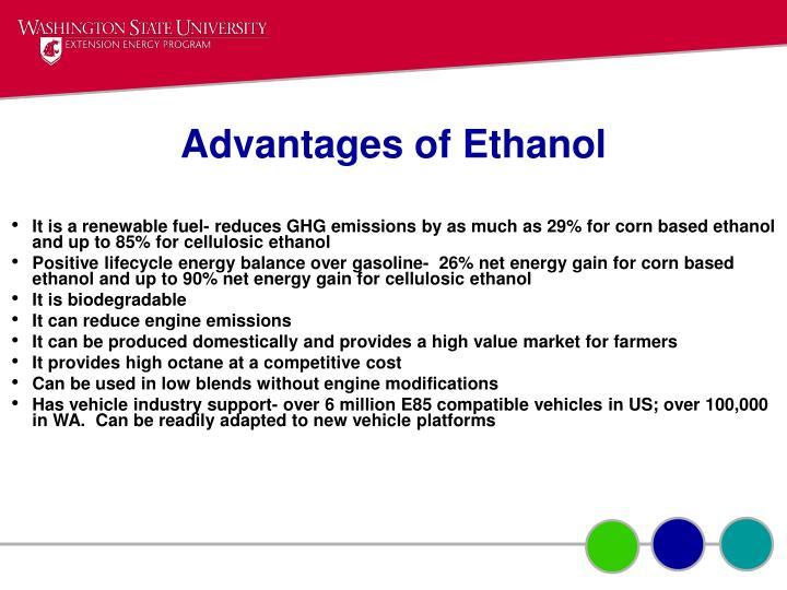 Advantages of Ethanol