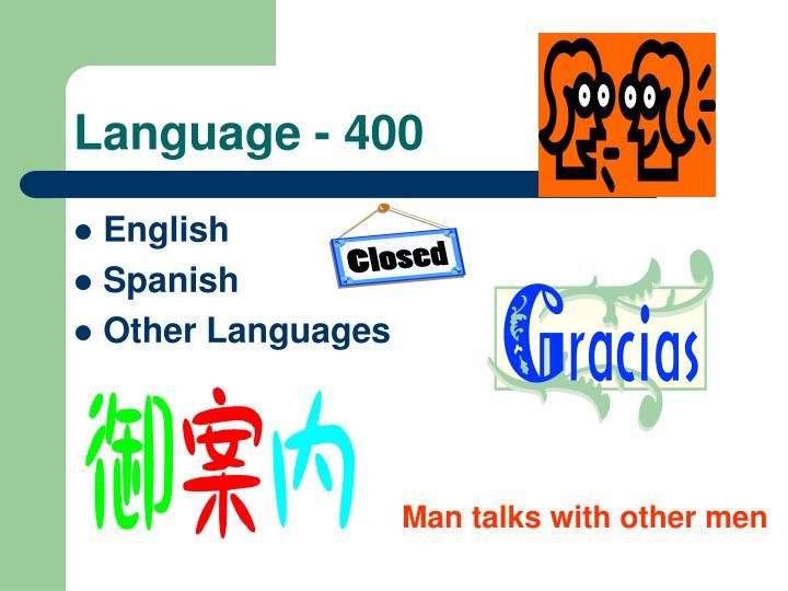 Language - 400