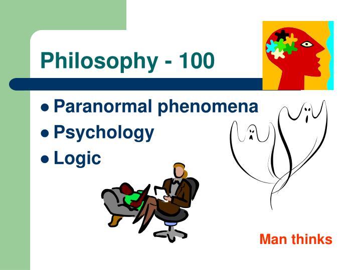 Philosophy - 100