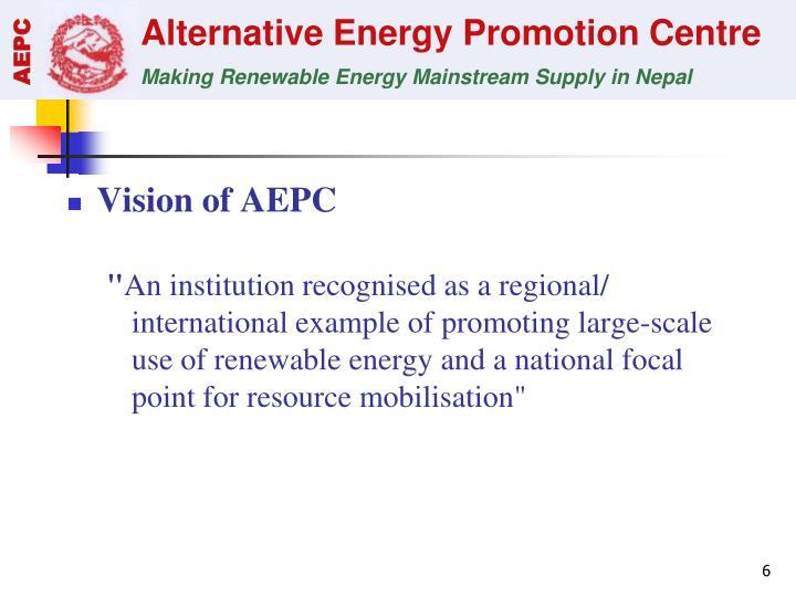 Vision of AEPC