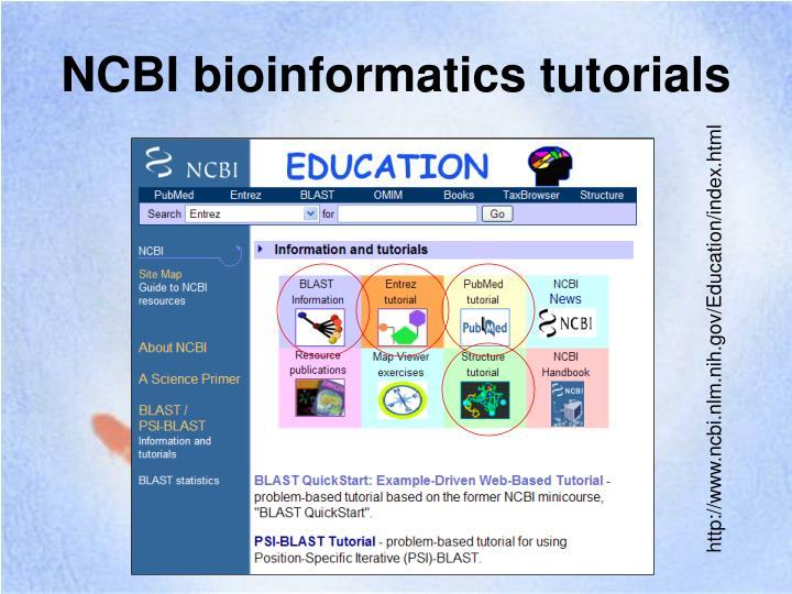 NCBI bioinformatics tutorials