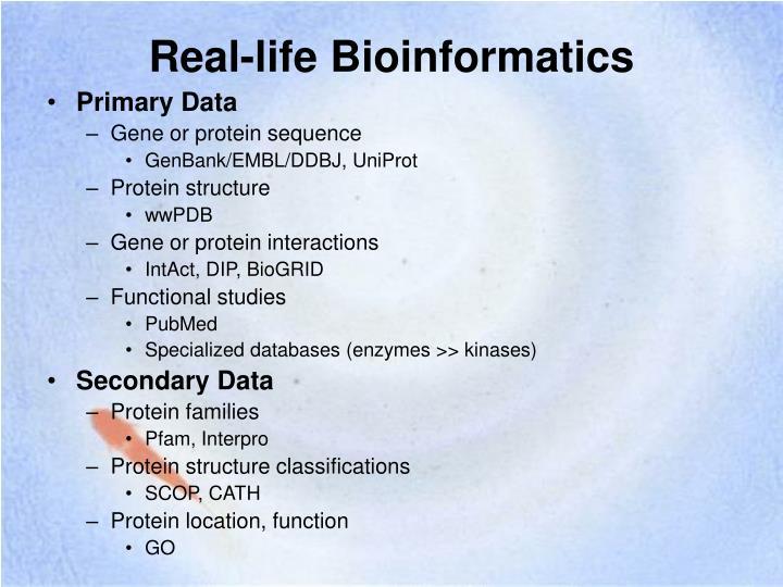 Real-life Bioinformatics
